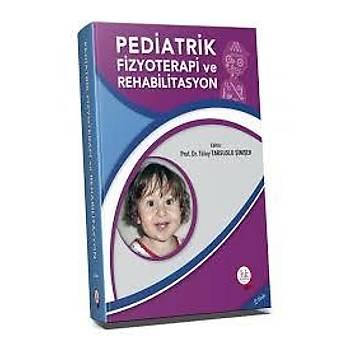 Hipokrat Kitabevi   Pediatrik Fizyoterapi Rehabilitasyon Tülay Tarsuslu Þimþek