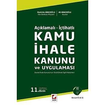 Seçkin Kamu Ýhale Kanunu ve Uygulamasý - Muhittin Abacýoðlu, Ali Abacýoðlu