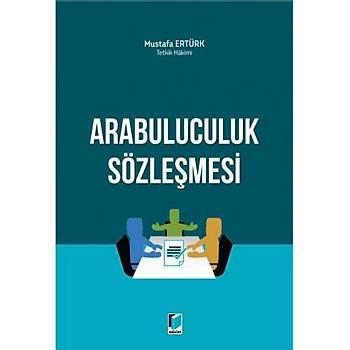 Adalet Yayýnlarý Arabuluculuk Sözleþmesi (Mustafa Ertürk)