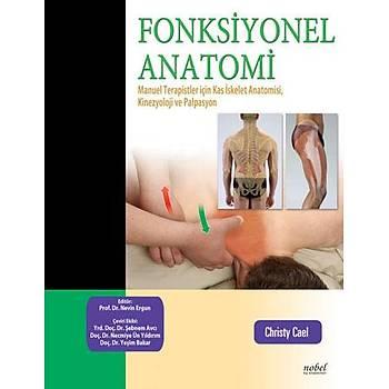 Fonksiyonel Anatomi: Manuel Terapistler için Kas Ýskelet Anatomisi, Kinesyoloji ve Palpasyon  Nobel Týp