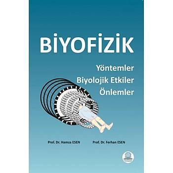 Ankara Nobel Týp Kitabevi Biyofizik Yöntemler Biyolojik Etkiler Önlemler