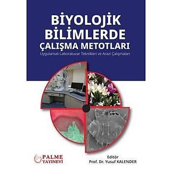 Palme Yayýnevi Biyolojik Bilimlerde Çalýþma Metotlarý Yusuf Kalender