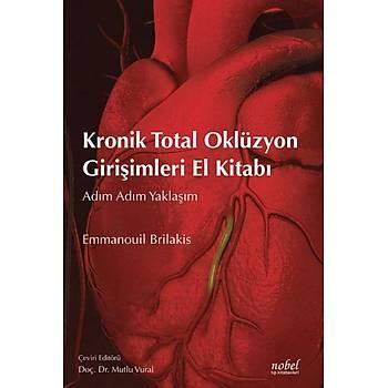 Nobel Týp Kitabevleri  Kronik Total Oklüzyon Giriþimleri El Kitabý Adým Adým Yaklaþým