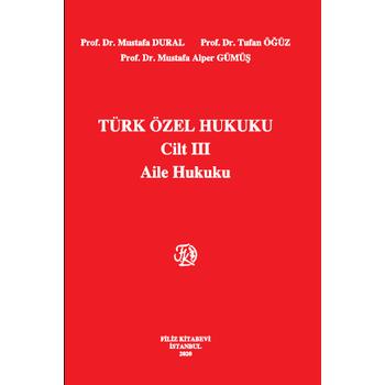Filiz Kitabevi  Türk Özel Hukuku Cilt 3 Mustafa Dural,Tufan Öðüz,Mustafa Alper Gümüþ