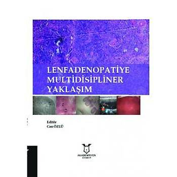Akademisyen Kitabevi   Lenfadenopatiye Multidisipliner Yaklaþým Can Özlü