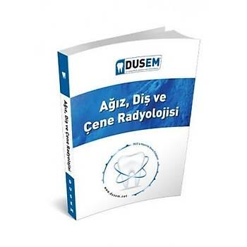 Aðýz, Diþ Çene Radyolojisi Konu Kitabý