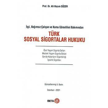 Beta Yayýnevi Türk Sosyal Sigortalar Hukuku Ali Nazým Sözer