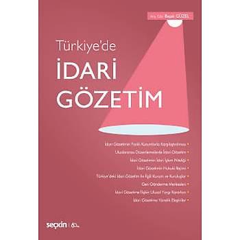 Seçkin Yayýnlarý Türkiye'de Ýdari Gözetim Baþak Güzel