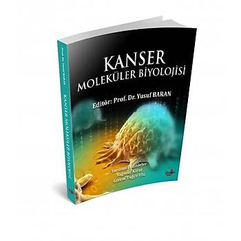 Kýsayol Yayýncýlýk Kanser Moleküler Biyolojisi Yusuf Baran