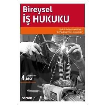 Seçkin Yayýnlarý   Bireysel Ýþ Hukuku (Korkmaz/Alp) Nihat Seyhun Alp
