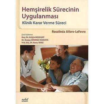 Hemþirelik Sürecinin Uygulanmasý: Klinik Karar verme Süreci