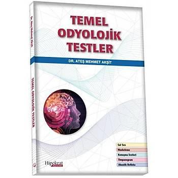 Hipokrat Kitabevi  Temel Odyolojik Testler Ateþ Mehmet Akþit