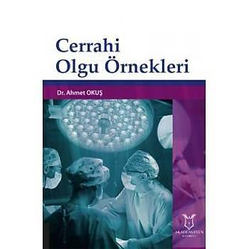 Akademisyen Kitabevi  Cerrahi Olgu Örnekleri Kolektif