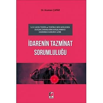 Adalet Yayýnevi  Ýdarenin Tazminat Sorumluluðu Asuman Çapar