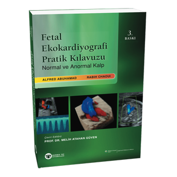 Güneþ Kitabevi  Fetal Ekokardiyografi Pratik Kýlavuzu Normal ve Anormal Kalp