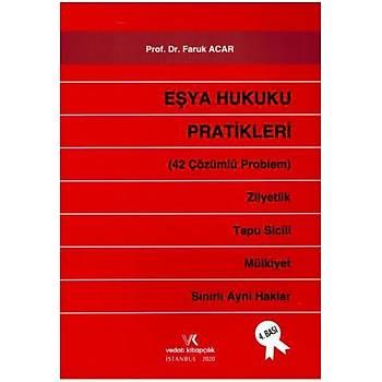 Vedat Kitapçýlýk Eþya Hukuku Pratikleri (42 Çözümlü Problem) Faruk Acar