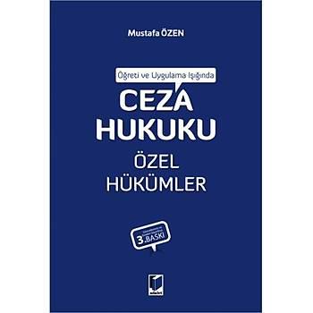 Adalet Yayýnevi  Öðreti ve Uygulama Iþýðýnda Ceza Hukuku Özel Hükümler - Mustafa Özen Mustafa Özen