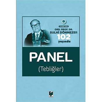 Adalet Yayýnevi  Ord. Prof. Dr. Sulhi Dönmezer 102 Yaþýnda Panel (Tebliðler) 10 Þubat 2020 Murat Balcý