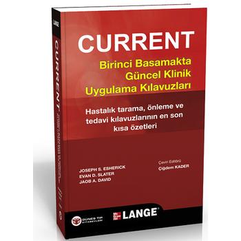 Güneþ Kitabevi   Current Birinci Basamakta Güncel Klinik Uygulama Kýlavuzlarý