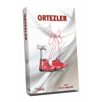 Hipokrat Kitabevi  Ortezler - Karton Kapak Nilgün Bek