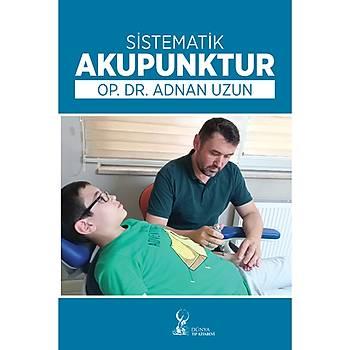 Sistematik Akupunktur Adnan Uzun Dünya Týp Kitabevi
