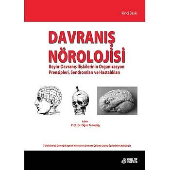 Nobel Týp Kitabevleri Davranýþ Nörolojisi Beyin-Davranýþ Ýliþkilerinin Organizasyon Prensipleri, Sendromlarý ve Hastalýklarý