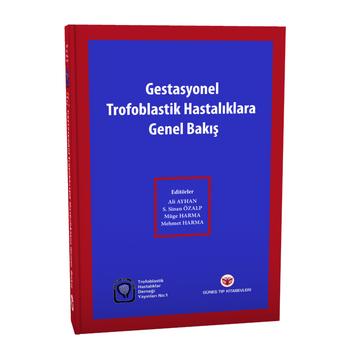 Güneþ Týp   Gestasyonel Trofoblastik Hastalýklara Genel Bakýþ
