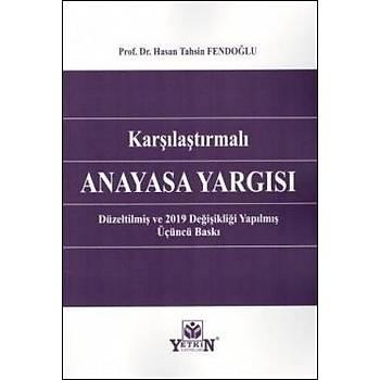 Karþýlaþtýrmalý Anayasa Yargýsý (Hasan Tahsin Fendoðlu) Hasan Tahsin Fendoðlu Yetkin Yayýnevi