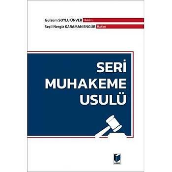 Adalet Yayýnevi   Seri Muhakeme Usulü Seçil Nergiz Karaman Engür, Gülsüm Soylu Ünver