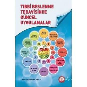 Ankara Nobel Týp Kitabevleri Týbbi Beslenme Tedavisinde Güncel Uygulamalar Gamze Akbulut