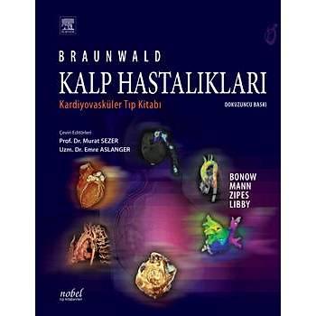 Nobel Týp Kitabevleri  Braunwald Kalp Hastalýklarý Kardiyovasküler Týp Kitabý