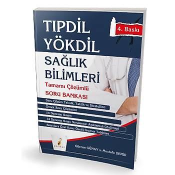 Pelikan Yayýnevi TIPDÝL YÖKDÝL Saðlýk Bilimleri Tamamý Çözümlü Soru Bankasý Gürcan Günay, Mustafa Demir