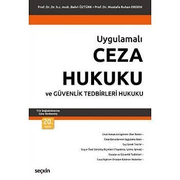 Seçkin Yayýnevi Ceza Hukuku ve Güvenlik Tedbirleri Hukuku Bahri Öztürk / Mustafa Ruhan Erdem