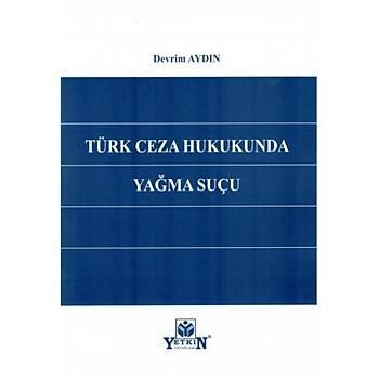 Yetkin Yayýnevi  Türk Ceza Hukukunda Yaðma Suçu Devrim Aydýn