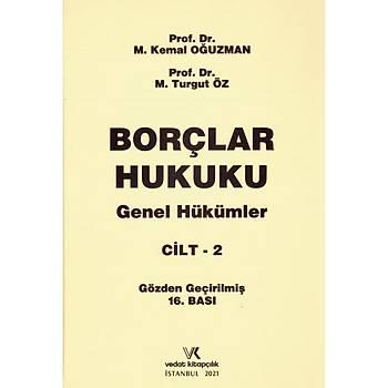 Borçlar Hukuku Genel Hükümler Cilt 2 (Oðuzman/Öz) M. Kemal Oðuzman, Turgut Öz Vedat Kitapçýlýk