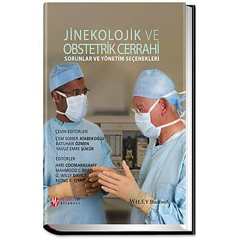 Jinekolojik ve Obstetrik Cerrahi Sorunlar ve Yönetim Seçenekleri