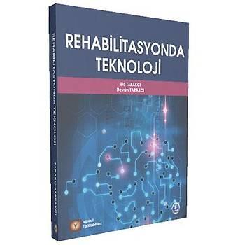 Ýstanbul Týp Kitabevleri    Rehabilitasyonda Teknoloji