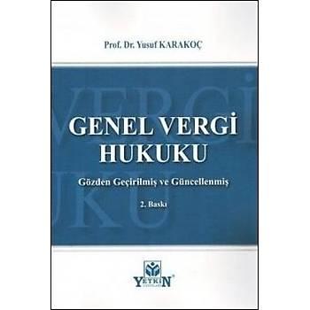 Genel Vergi Hukuku - Ders Kitabý Yusuf Karakoç Yetkin Yayýnevi