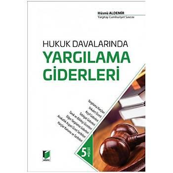 Adalet Yayýnevi  Hukuk Davalarýnda Yargýlama Giderleri Hüsnü Aldemir