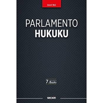 Seçkin Yayýnevi Parlamento Hukuku Þeref Ýba