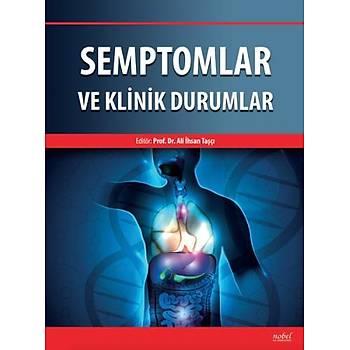 Nobel Týp Kitabevi  Semptomlar ve Klinik Durumlar Ali Ýhsan Taþçý