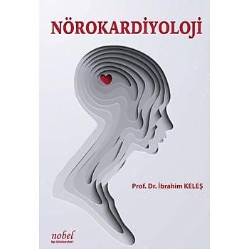 Nobel Týp Kitabevleri Nörokardiyoloji Ýbrahim Keleþ