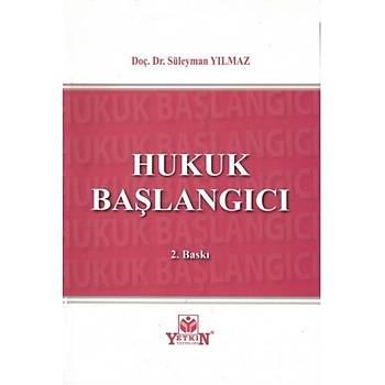 Yetkin Yayýnevi Hukuk Baþlangýcý Süleyman Yýlmaz