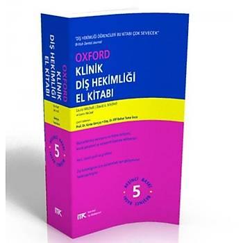 Ýstanbul Týp Kitabevleri  Oxford Klinik Diþ Hekimliði El Kitabý