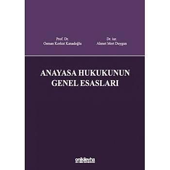 On Ýki Levha Yayýnlarý Anayasa Hukukunun Genel Esaslarý Osman Korkut Kanadoðlu, Ahmet Mert Duygun