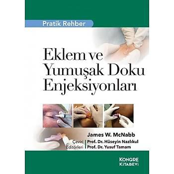 Eklem ve Yumuþak Doku Enjeksiyonlarý Hüseyin Nazlýkul Yusuf Tamam