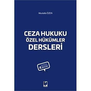 Adalet Yayýnevi  Ceza Hukuku Özel Hükümler Dersleri Mustafa Özen Mustafa Özen
