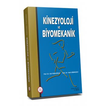 Hipokrat Kitabevi   Kinezyoloji ve Biyomekanik Gül Þener, Fatih Erbahçeci