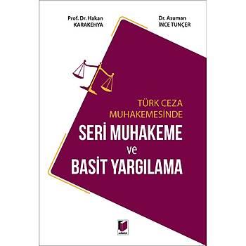 Adalet Yayýnevi Türk Ceza Muhakemesinde Seri Muhakeme ve Basit Yargýlama