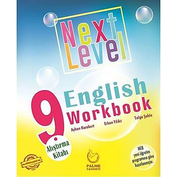 Palme Yayýnevi   9.SINIF NEXT LEVEL ENGLISH WORKBOOK ALIÞTIRMA KÝTABI